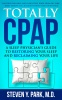 Totally CPAP Book by Dr Steven Park
